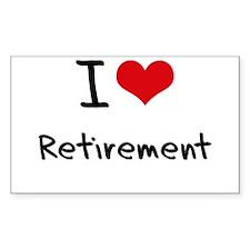 I Love Retirement Decal