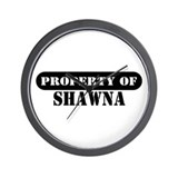 Property of Shawna Wall Clock