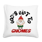 GODSGIFTGNOMES1.png Square Canvas Pillow