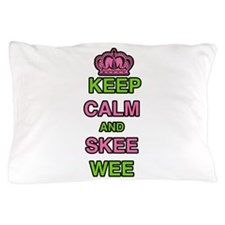 Keep Calm and Skee Wee Pillow Case