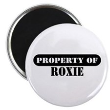 Property of Roxie Magnet