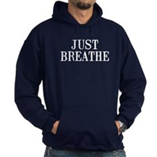 Just Breath Hoodie