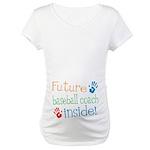 Baseball coach Maternity T-Shirt