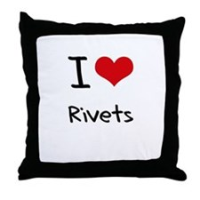 I Love Rivets Throw Pillow