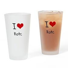 I Love Rotc Drinking Glass
