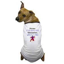 Custom Wrestling Obsession Dog T-Shirt