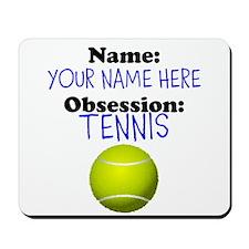 Custom Tennis Obsession Mousepad