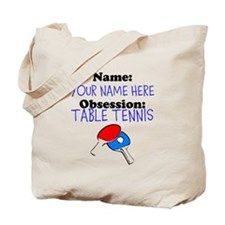 Custom Table Tennis Obsession Tote Bag