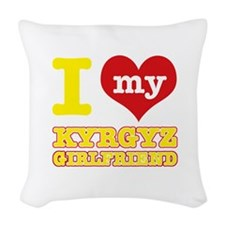 I love My Kyrgyz Girlfriend Woven Throw Pillow