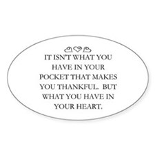 WHAT YOU HAVE IN YOUR HEART Decal