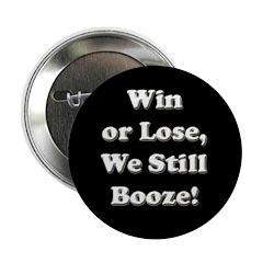 We Still Booze Button