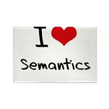 I Love Semantics Rectangle Magnet