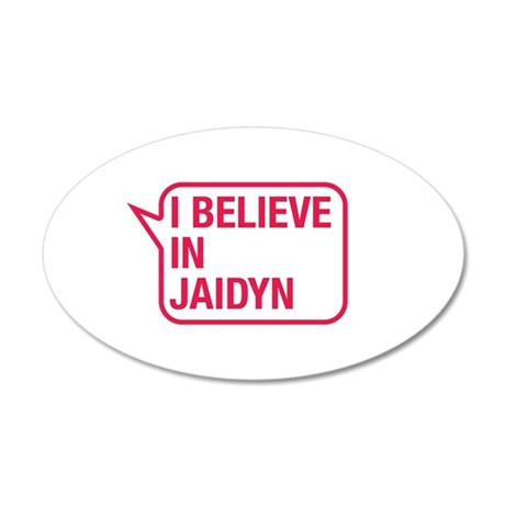 I Believe In Jaidyn Wall Decal
