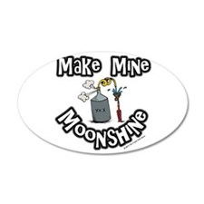 Make Mine Moonshine Wall Decal