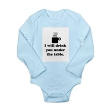 DRINK YOU UNDER THE TABLE (COFFEE) Long Sleeve Inf