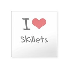 I Love Skillets Sticker