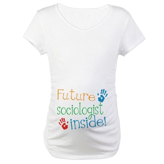 Sociologist Maternity T-Shirt