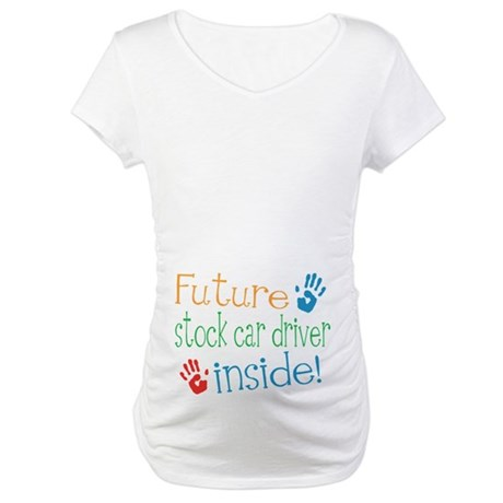 Stock Car Driver Maternity T-Shirt