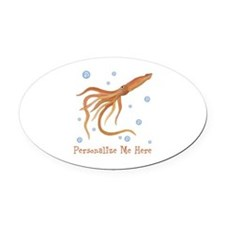 Personalized Squid Oval Car Magnet