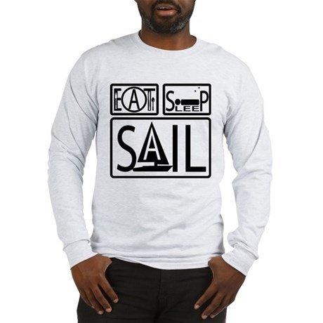 Eat Sleep Sail Long Sleeve T-Shirt
