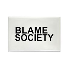 Blame Society Rectangle Magnet