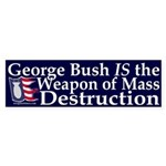 George Bush: WMD Bumper Sticker