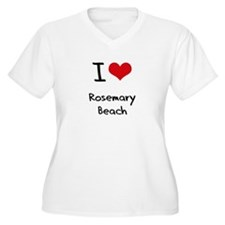 I Love ROSEMARY BEACH Plus Size T-Shirt