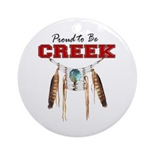 Proud to be Creek Ornament (Round)