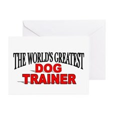 """The World's Greatest Dog Trainer"" Greeting Cards"
