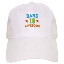 Band Is Awesome Cap
