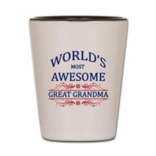 World's Most Awesome Great Grandma Shot Glass