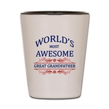 World's Most Awesome Great Grandfather Shot Glass