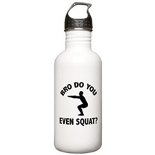 Bro Do You Even Squat? Water Bottle