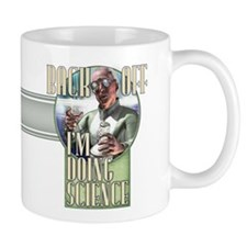 Back Off - I'm Doing Science Mug
