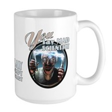 Mad Scientist? Grumpy Visionary Mug 15oz