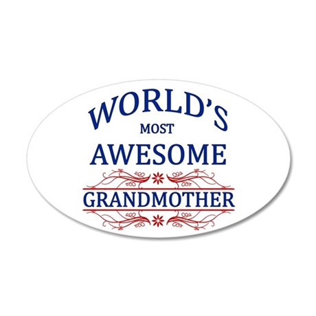 World's Most Awesome Grandmother 35x21 Oval Wall D