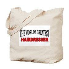"""The World's Greatest Hairdresser"" Tote Bag"