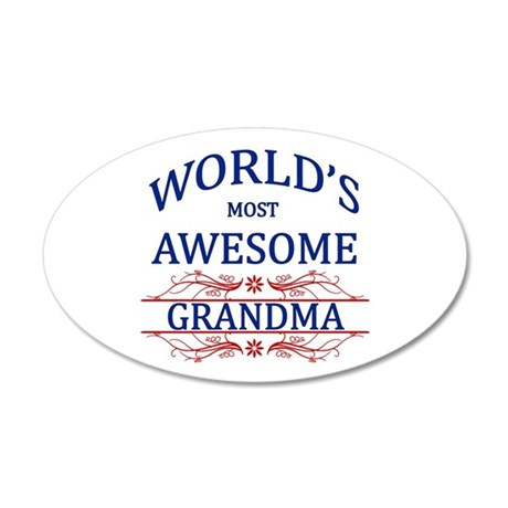 World's Most Awesome Grandma 20x12 Oval Wall Decal