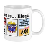 Multi - Illegal Immigration Coffee Mug