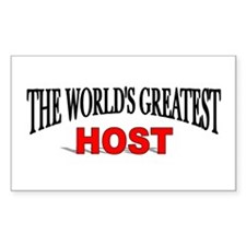 """The World's Greatest Host"" Rectangle Decal"