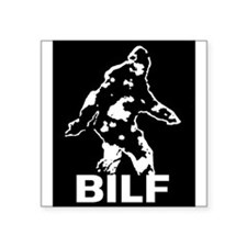 "BILF Square Sticker 3"" x 3"""