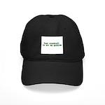 Your Overdraft is Not My Prob Black Cap