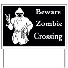 Beware Zombie Crossing Yard Sign