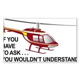 You Wouldn't Understand Rectangle Decal