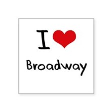 I Love BROADWAY Sticker