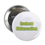 Eschew Obfuscation Button