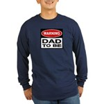 Dad To Be Long Sleeve Dark T-Shirt