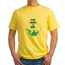 FLIP TWIST AND RIP T-Shirt