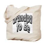 Grandpa To Be Tote Bag