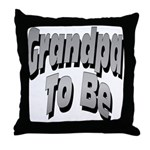 Grandpa To Be Throw Pillow